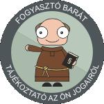 FOGYASZTÓ BARÁT! - RAJZOS TÁJÉKOZTATÓ A VÁSÁRLÓK JOGAIRÓL